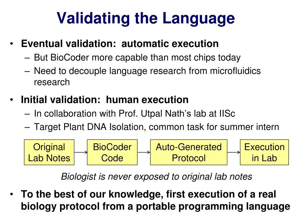 Validating the Language