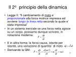 il 2 o principio della dinamica