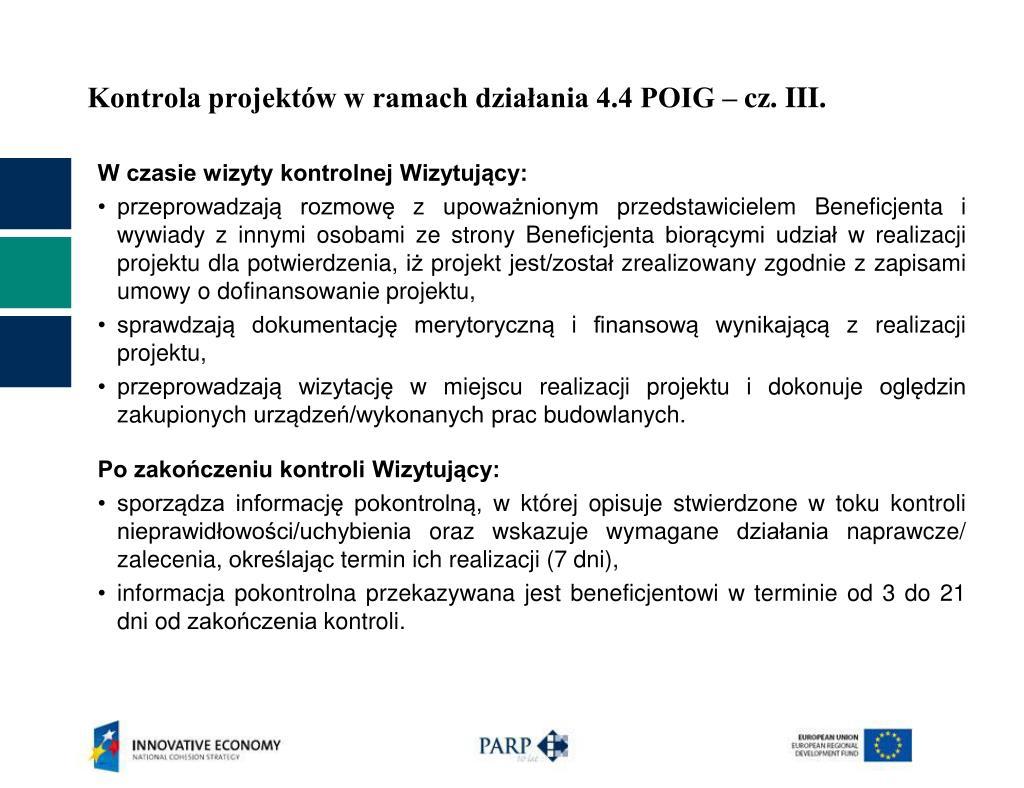 Kontrola projektów w ramach działania 4.4 POIG – cz. III.