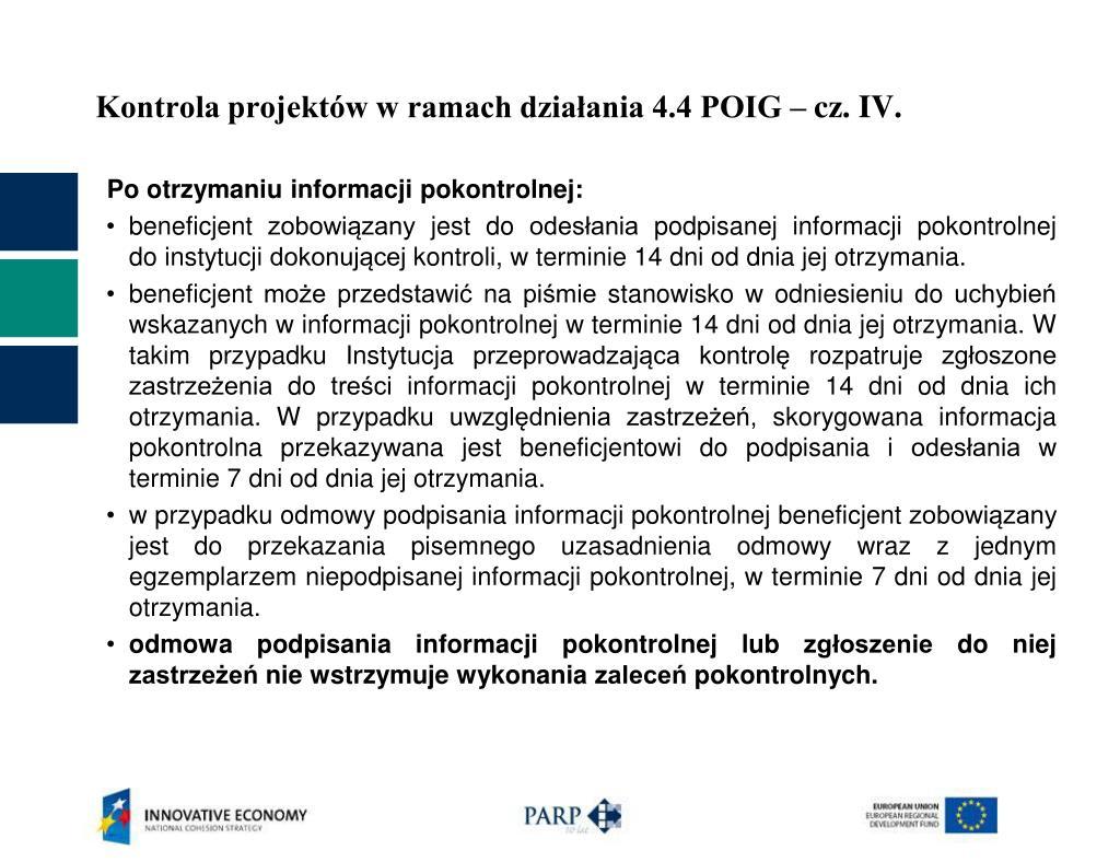 Kontrola projektów w ramach działania 4.4 POIG – cz. IV.