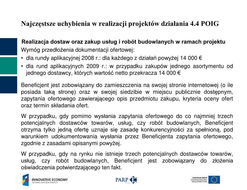 Najczęstsze uchybienia w realizacji projektów działania 4.4 POIG
