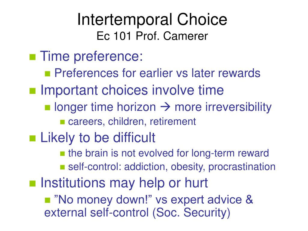 intertemporal choice ec 101 prof camerer