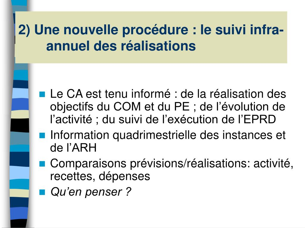 2) Une nouvelle procédure : le suivi infra-annuel des réalisations