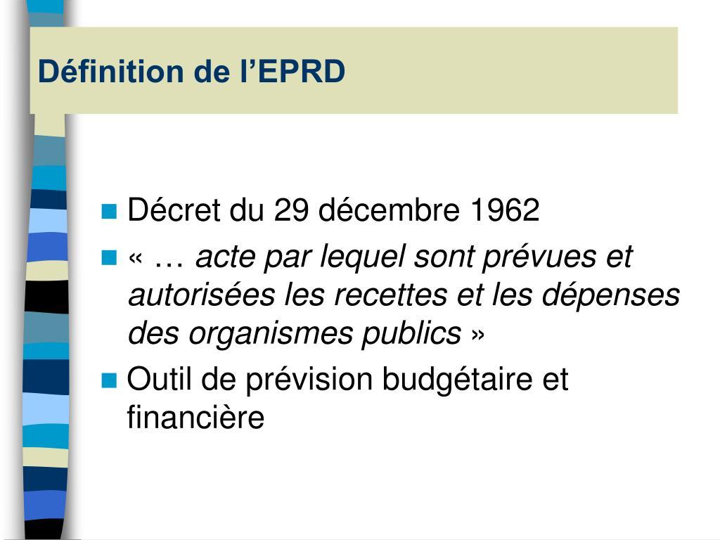 Définition de l'EPRD
