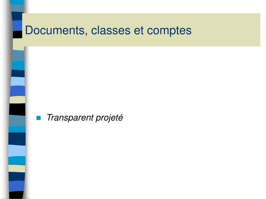Documents, classes et comptes
