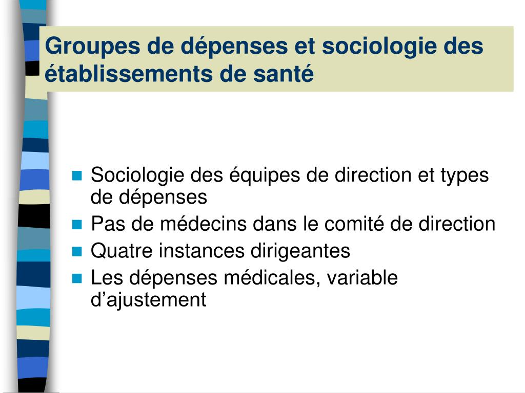 Groupes de dépenses et sociologie des établissements de santé