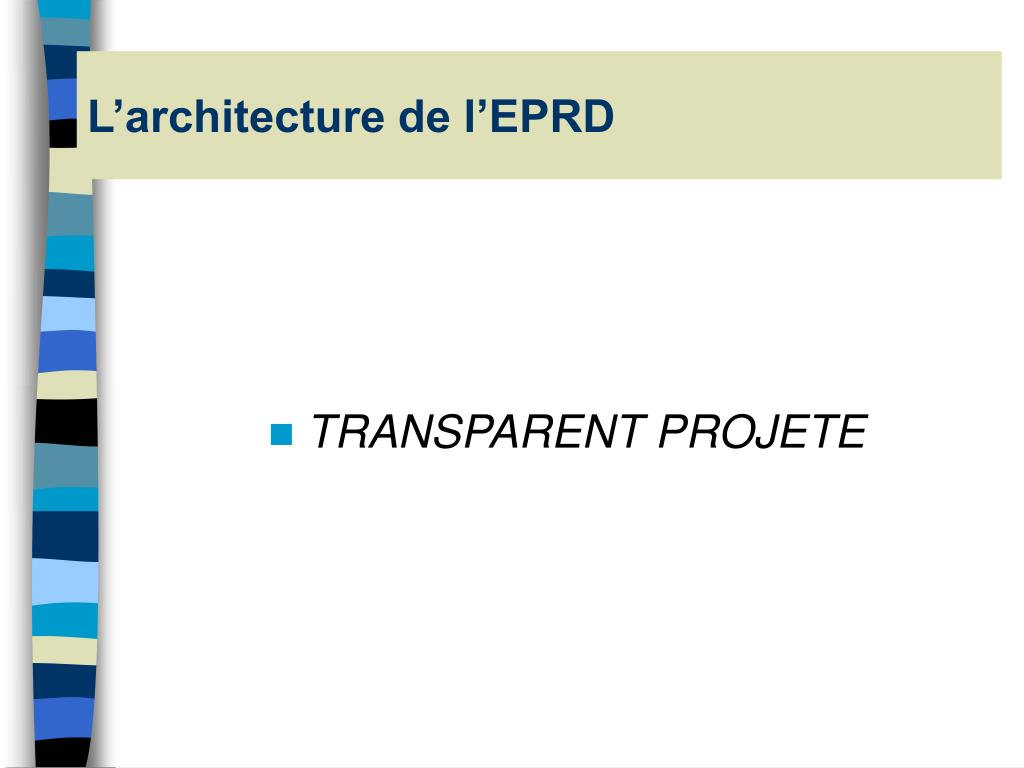 L'architecture de l'EPRD