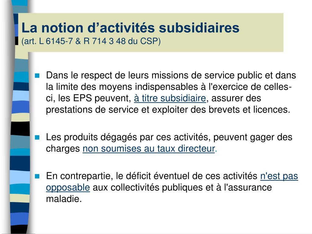 La notion d'activités subsidiaires