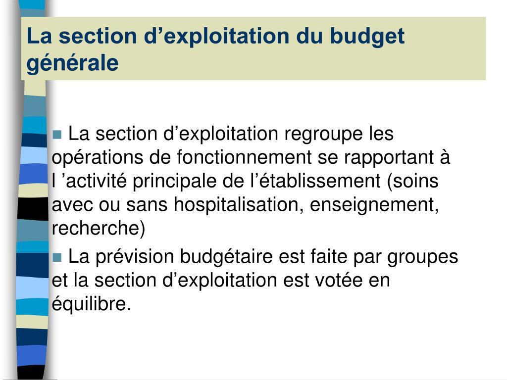 La section d'exploitation du budget générale