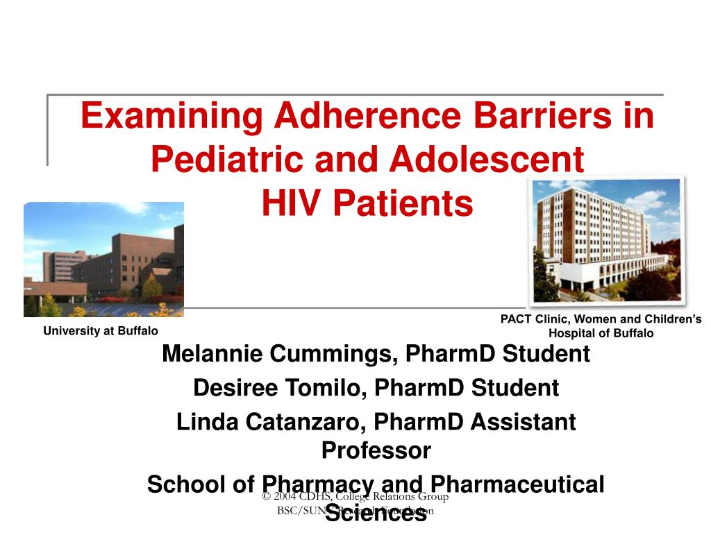 examining adherence barriers in pediatric and adolescent hiv patients l.