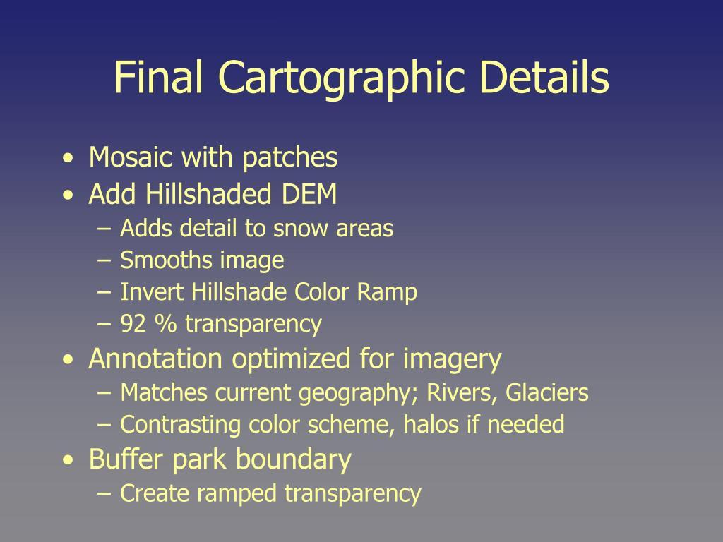 Final Cartographic Details