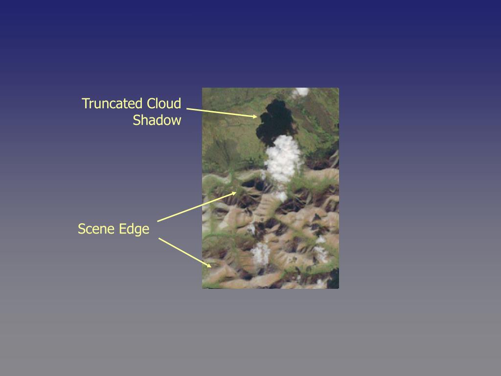Truncated Cloud Shadow