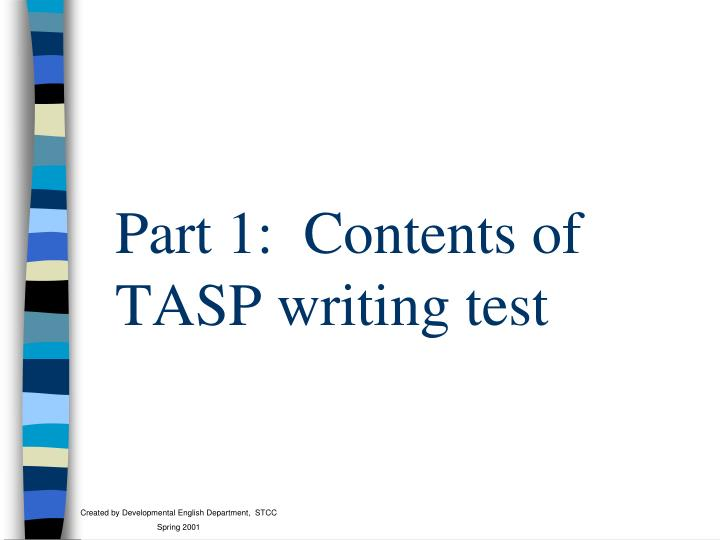 Part 1 contents of tasp writing test