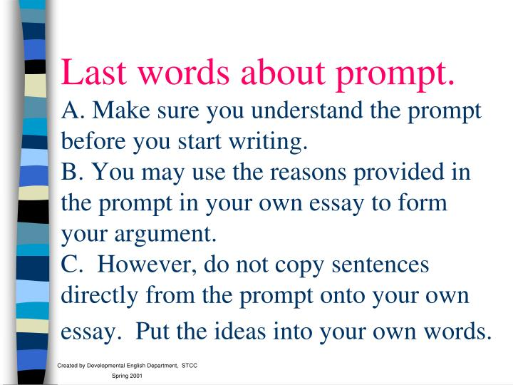 Last words about prompt.