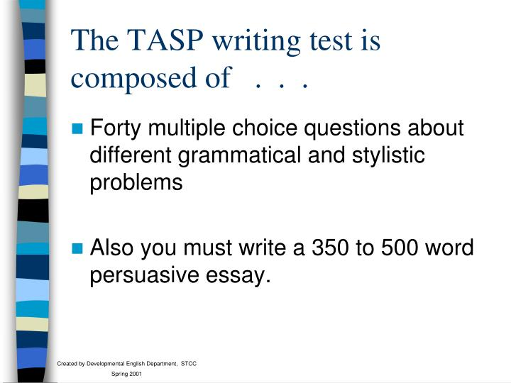 The TASP writing test is composed of   .  .  .