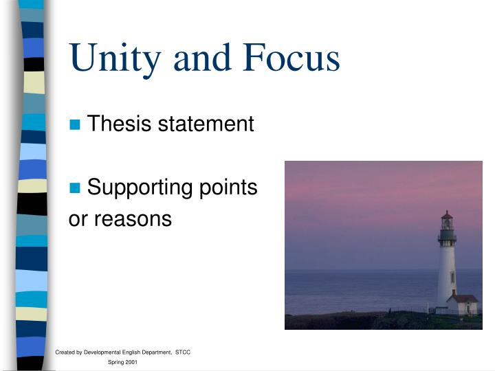 Unity and Focus