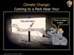 climate change coming to a park near you