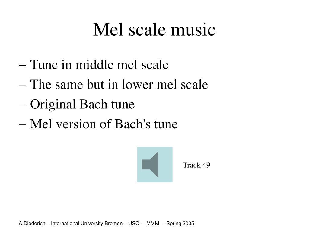 Mel scale music