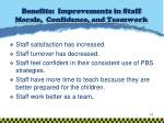 benefits improvements in staff morale confidence and teamwork