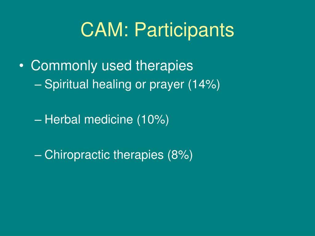 CAM: Participants