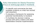 policy interventions for obesity prevention focus on working age adults in scotland