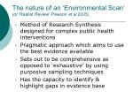 the nature of an environmental scan or realist review pawson et al 2005