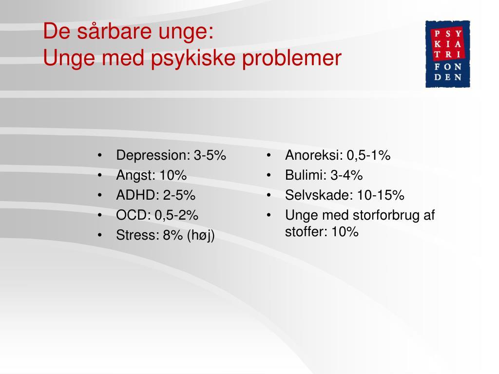 Depression: 3-5%