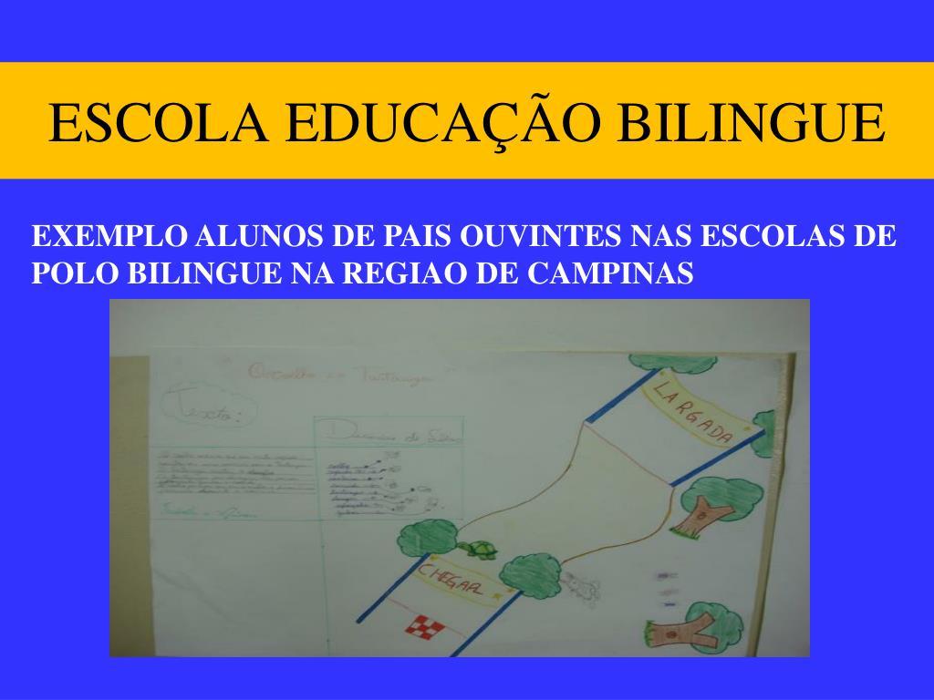 ESCOLA EDUCAÇÃO BILINGUE