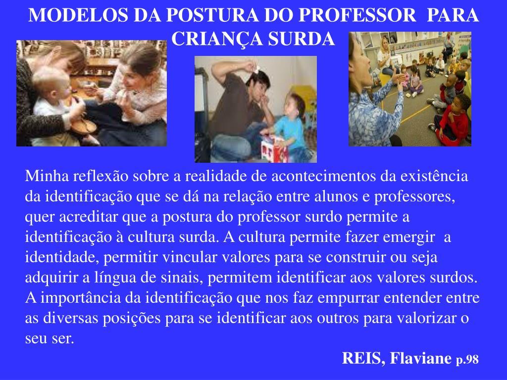 MODELOS DA POSTURA DO PROFESSOR  PARA CRIANÇA SURDA