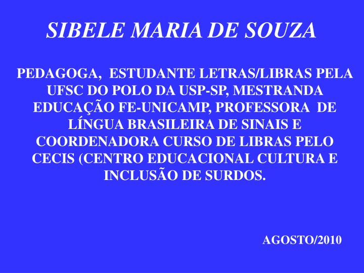 SIBELE MARIA DE SOUZA