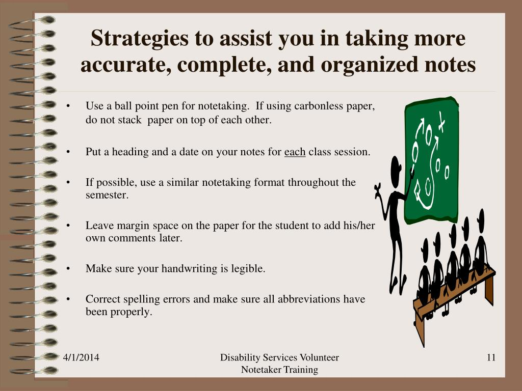 Strategies to assist you in taking more accurate, complete, and organized notes