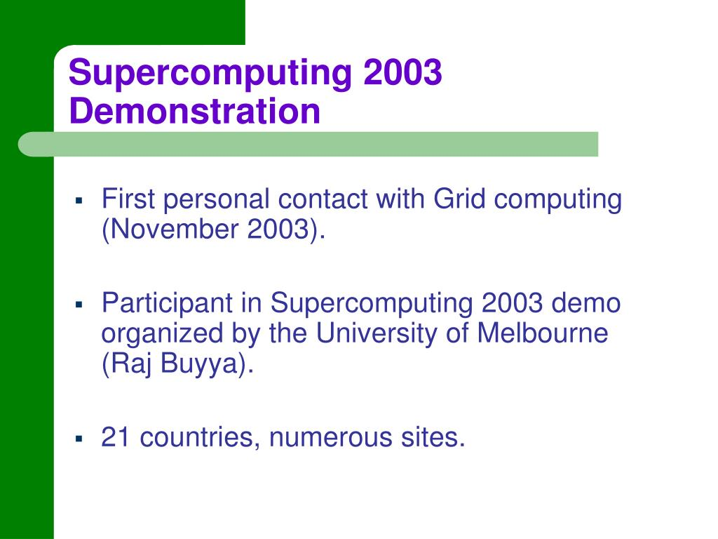 Supercomputing 2003 Demonstration