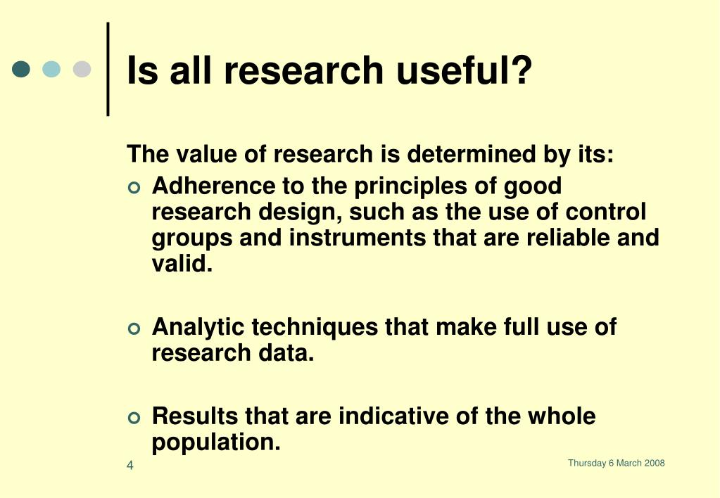 Is all research useful?