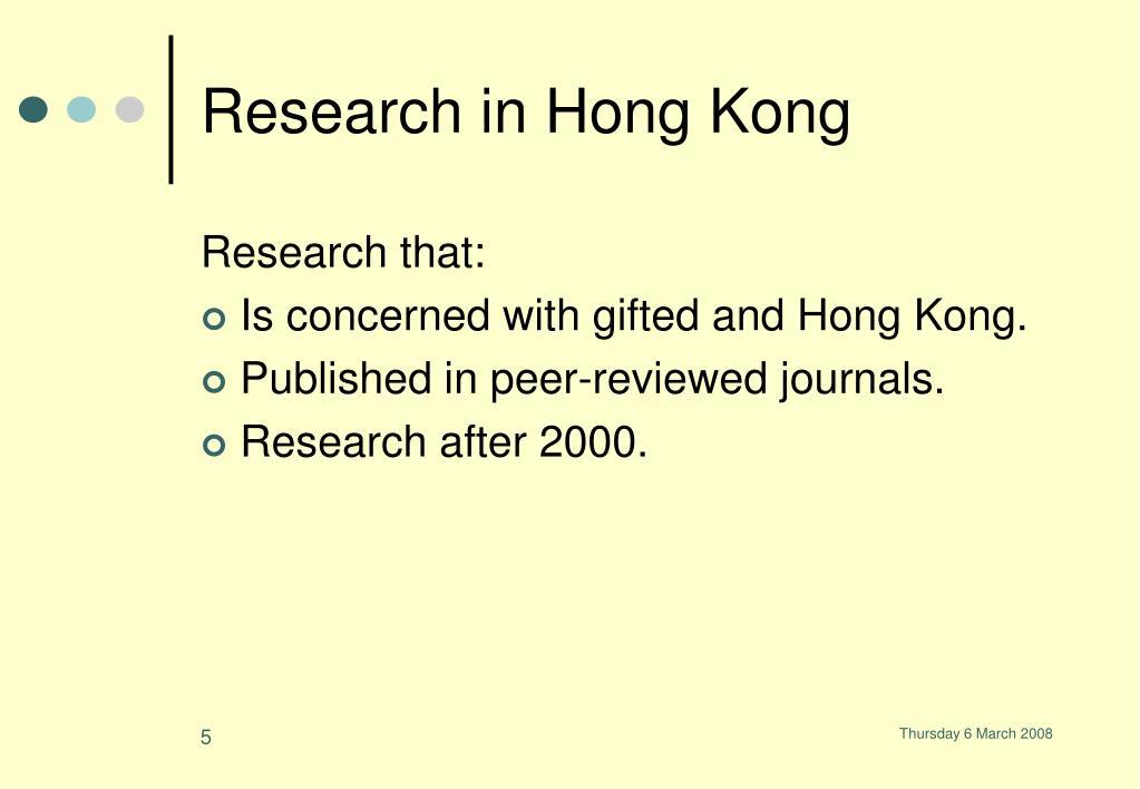 Research in Hong Kong