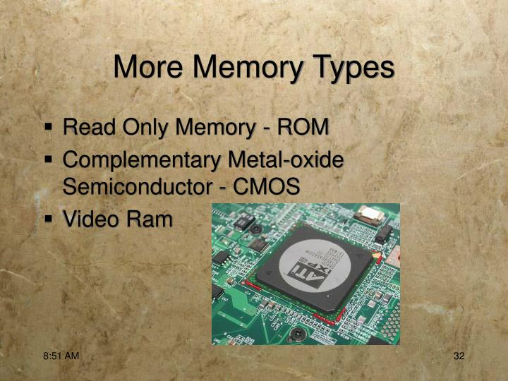 More Memory Types