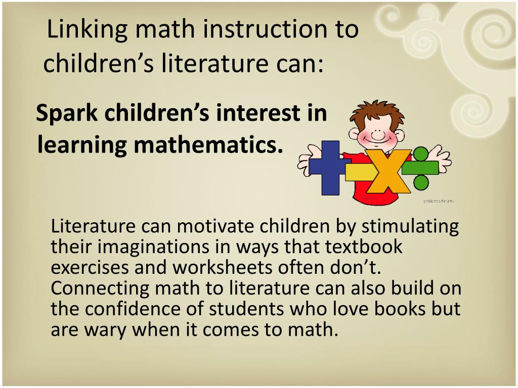 Linking math instruction to children's literature can: