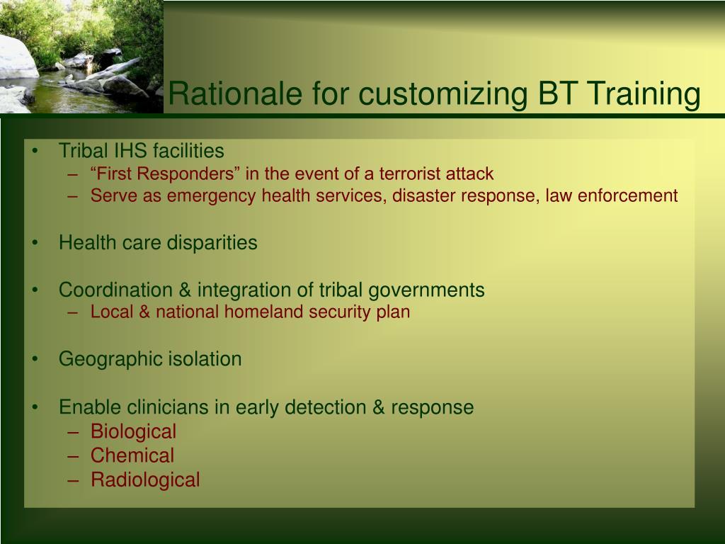 Rationale for customizing BT Training