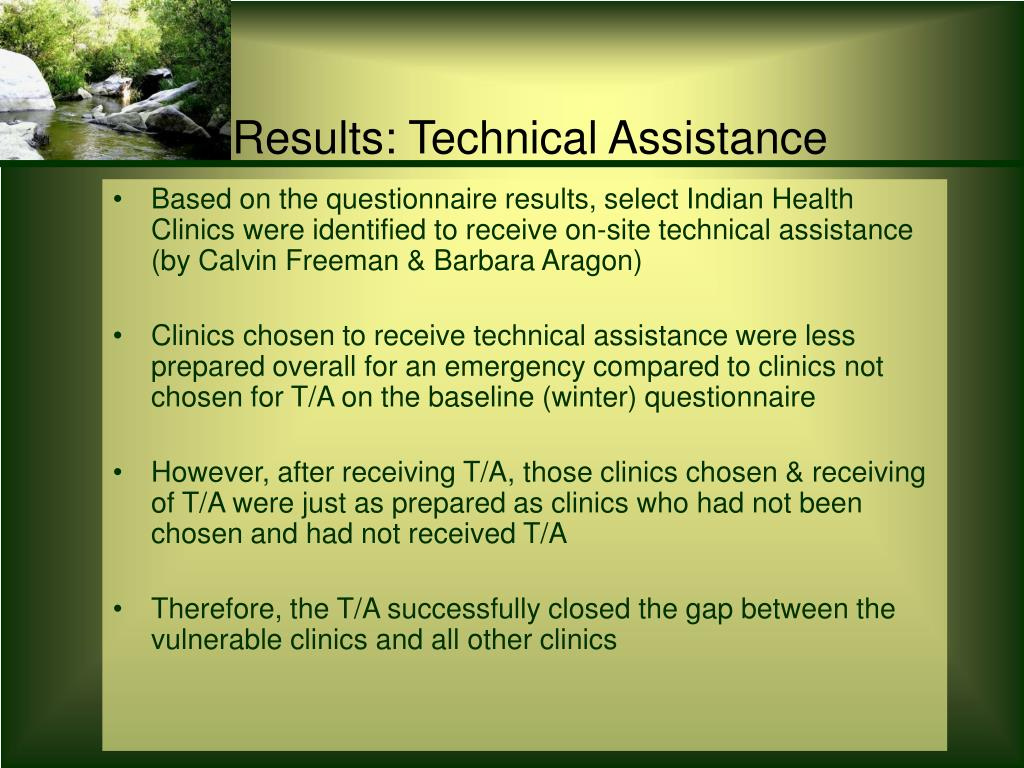 Based on the questionnaire results, select Indian Health Clinics were identified to receive on-site technical assistance (by Calvin Freeman & Barbara Aragon)