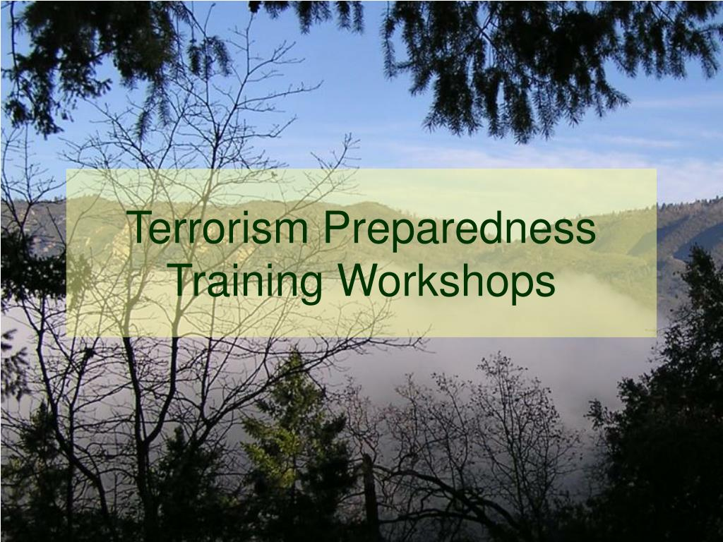 Terrorism Preparedness Training Workshops