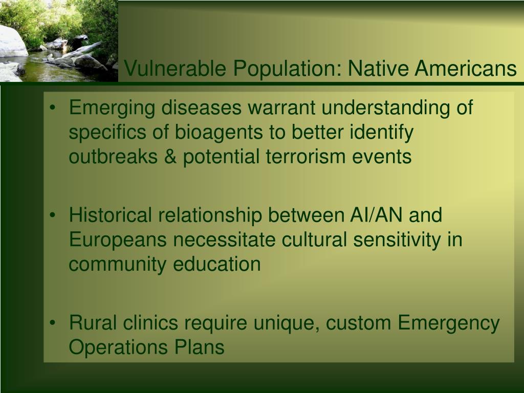 Vulnerable Population: Native Americans