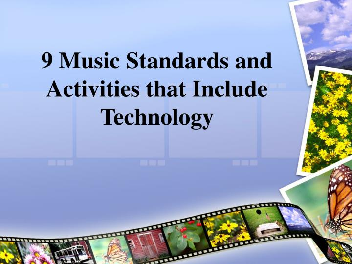 9 Music Standards and Activities that Include Technology