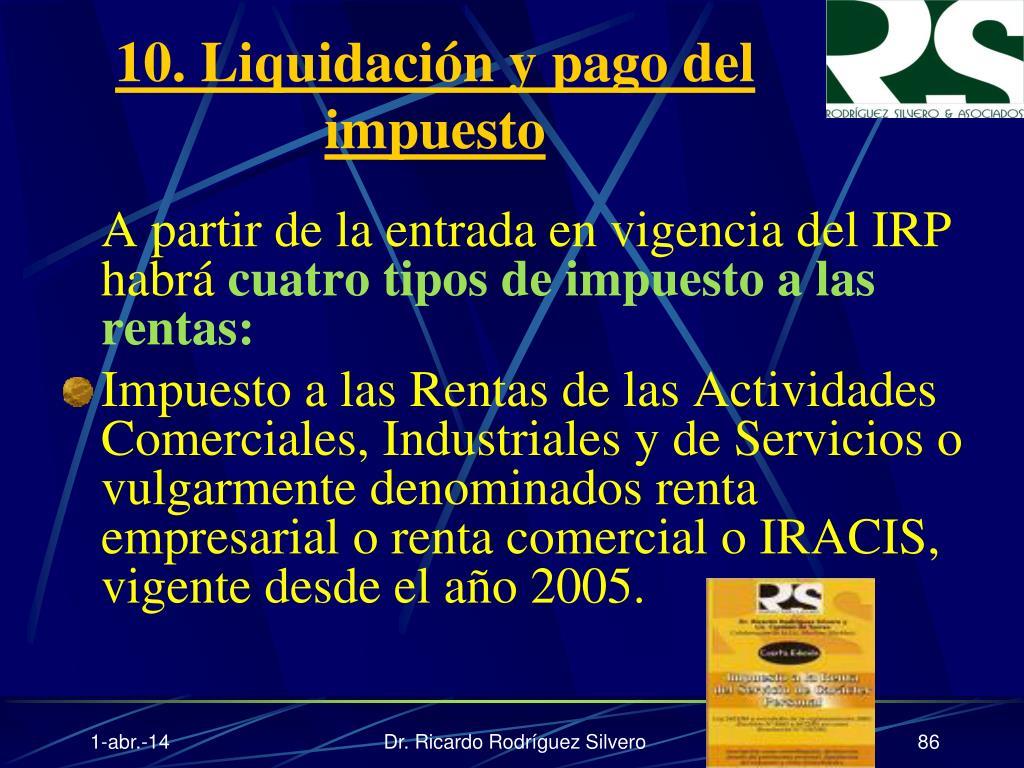 10. Liquidación y pago del impuesto
