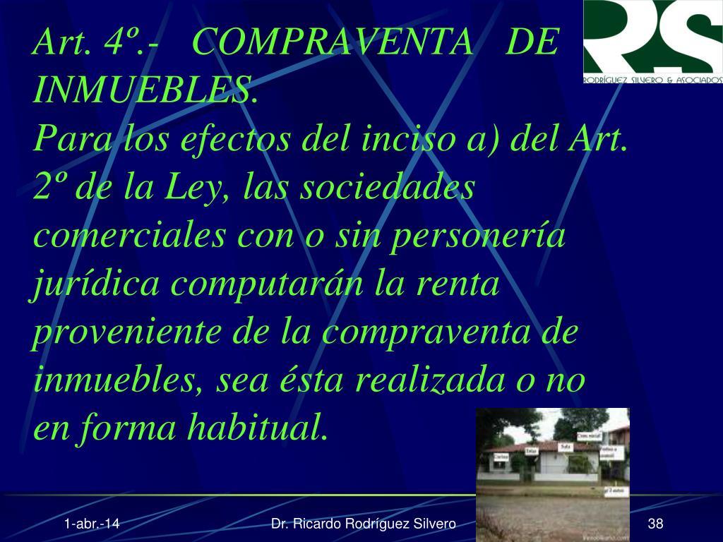 Art. 4º.-   COMPRAVENTA   DE   INMUEBLES.