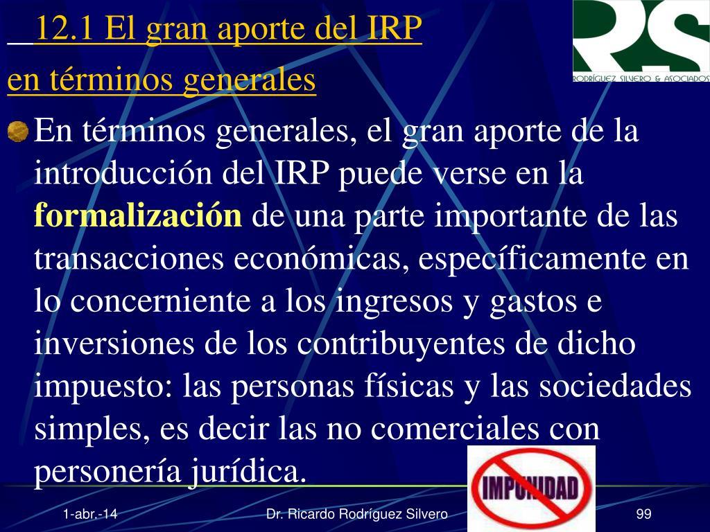 12.1 El gran aporte del IRP