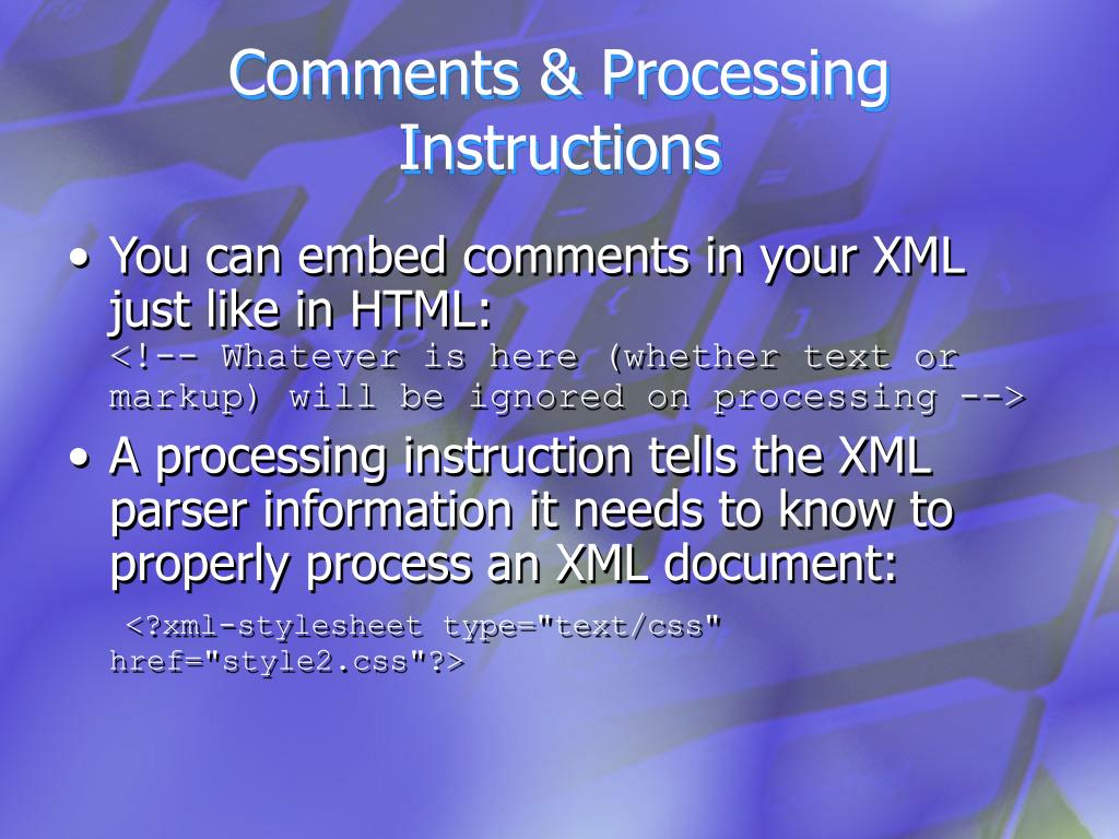 Comments & Processing Instructions