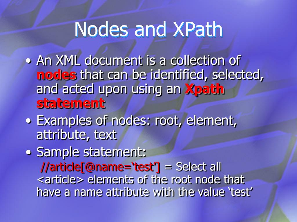 Nodes and XPath