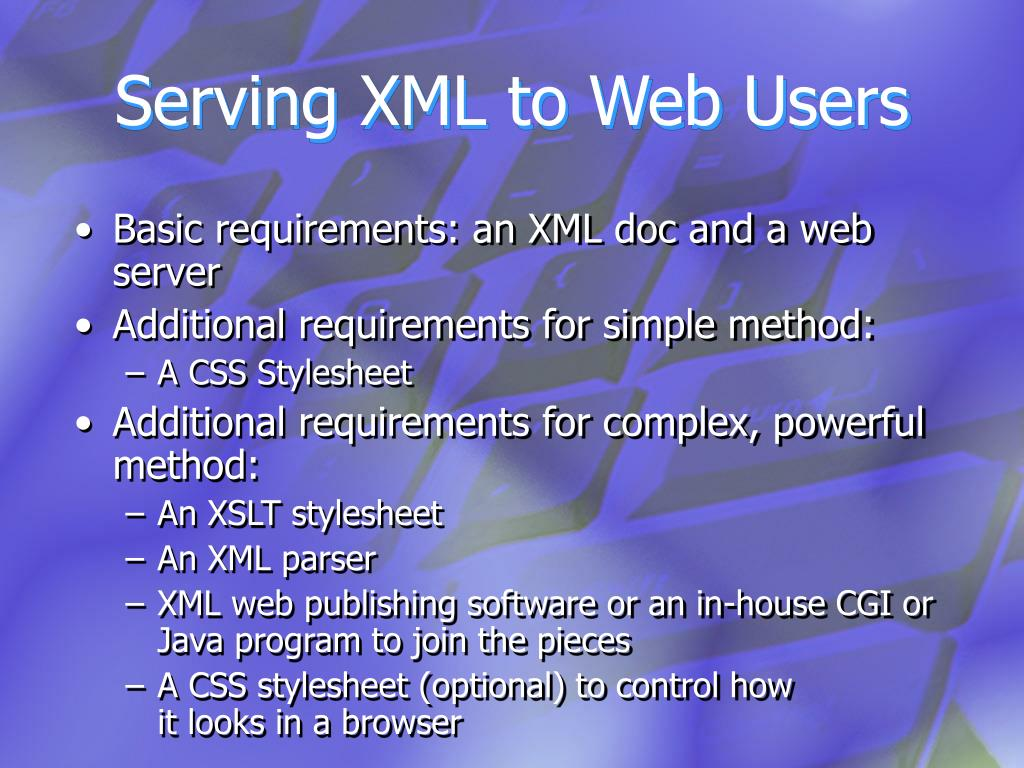Serving XML to Web Users