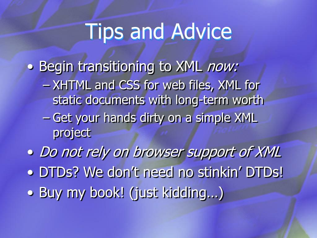 Begin transitioning to XML