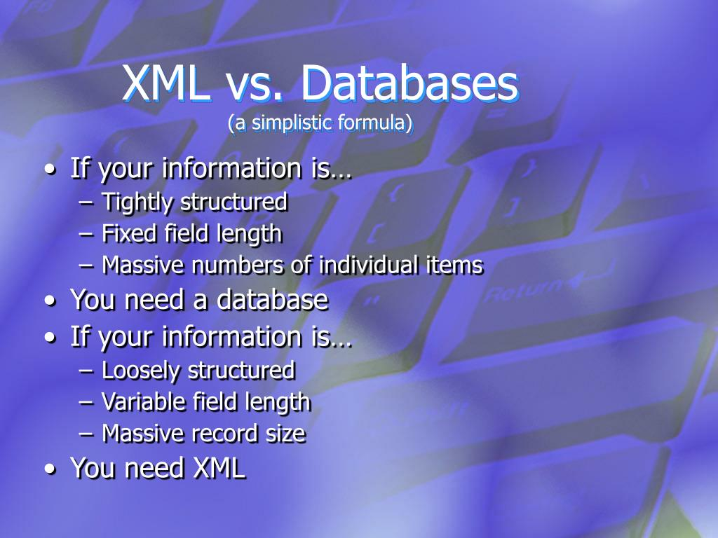 XML vs. Databases