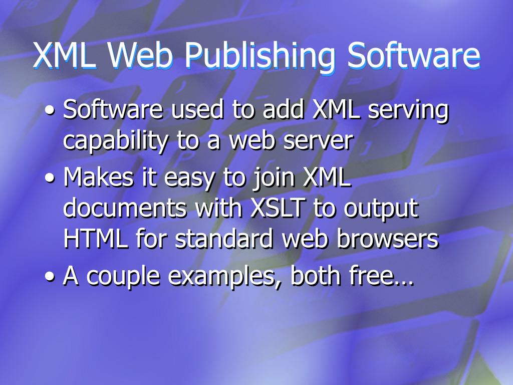 XML Web Publishing Software